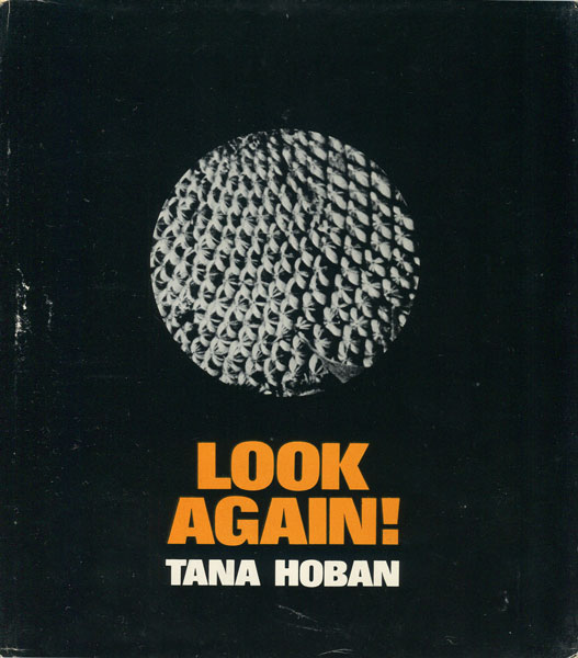 Tana Hoban: Look again!