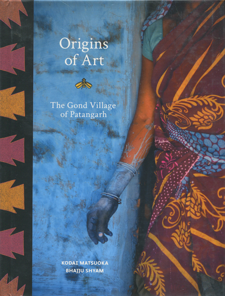 Origins of Art - The Gond Village of Patangarh