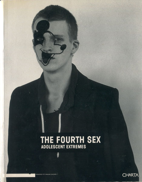 THE FOURTH SEX adolescent extremes