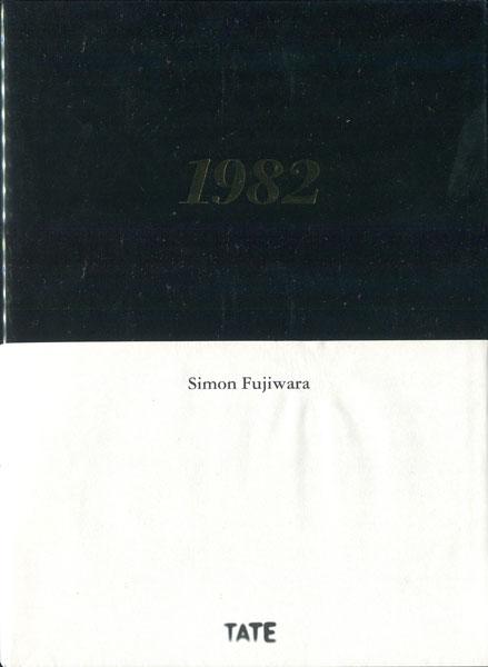 Simon Fujiwara: 1982