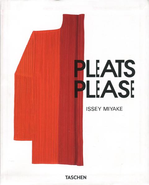 Issey Miyake: PLEATS PLEASE