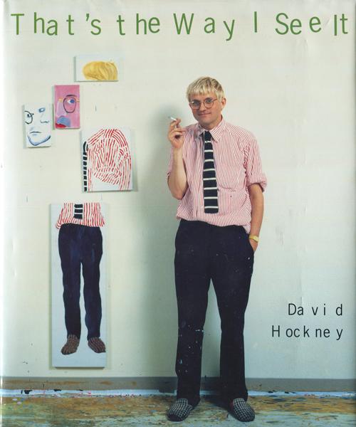 David Hockney: That's the Way I See It