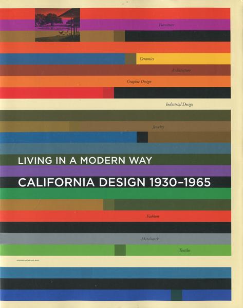 カリフォルニア・デザイン  1930-1965 ―モダン・リヴィングの起源―