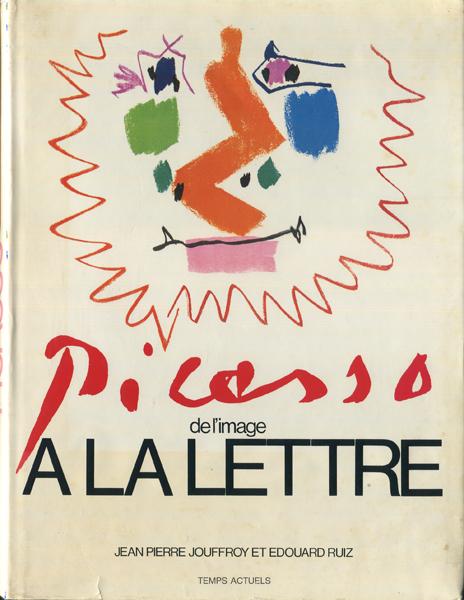Picasso de l'image a la Lettre