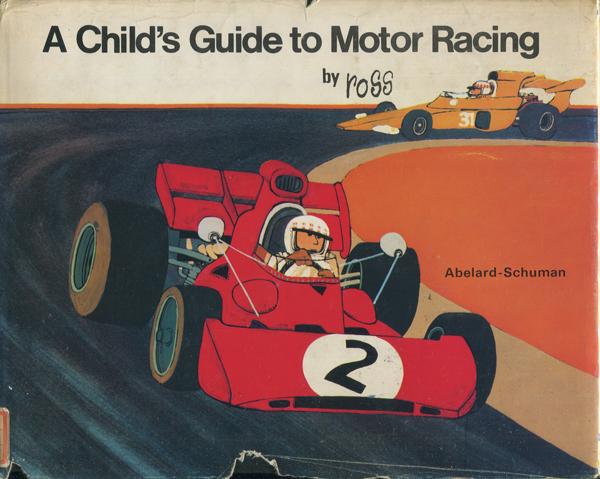 Ross Thomson: A Child's Guide to Motor Racing