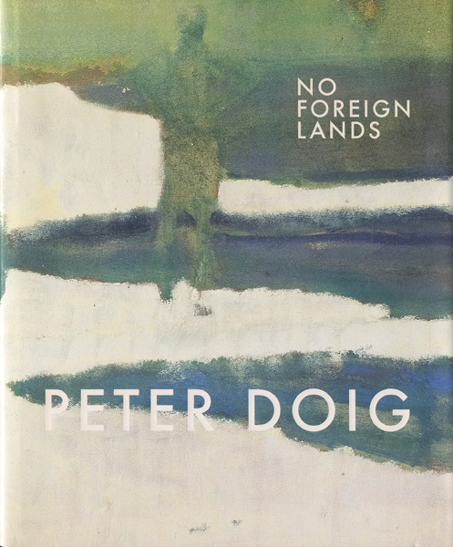 Peter Doig: No Foreing Lands