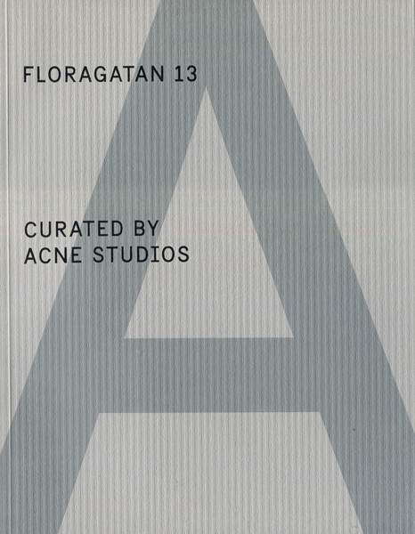 Floragatan 13 Curated By Acne Studios