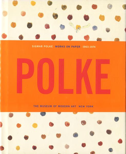 Sigmar Polke: Works on Paper 1963-1974