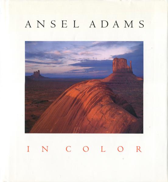 Ansel Adams: In Color