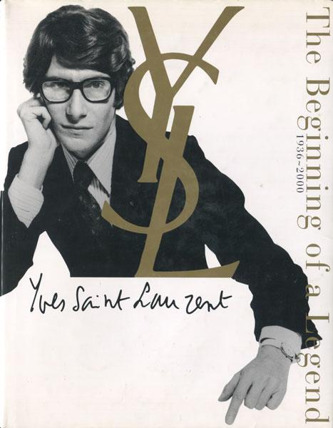 Yves Saint Laurent The beginning of a Legend