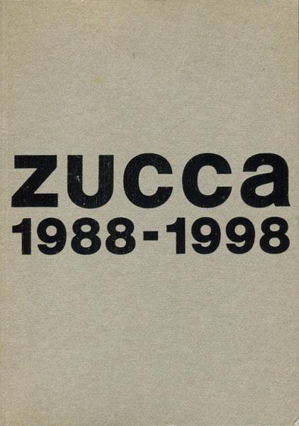 zucca 1988-1998