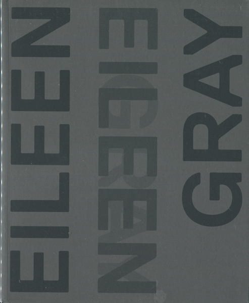 Eileen Gray: Designed and Architect