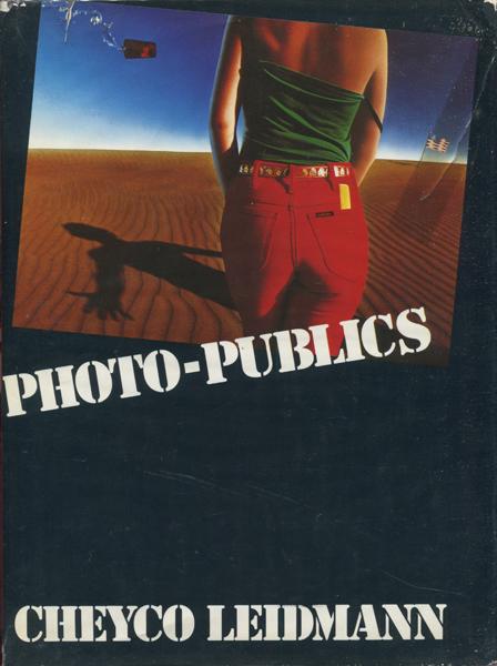 CHEYCO LEIDMAN: PHOTO-PUBLICS