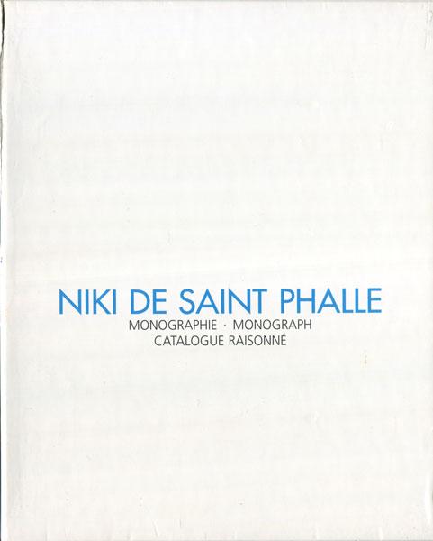 Niki De Saint Phalle: Monographie Monograph Catalogue Raisonne