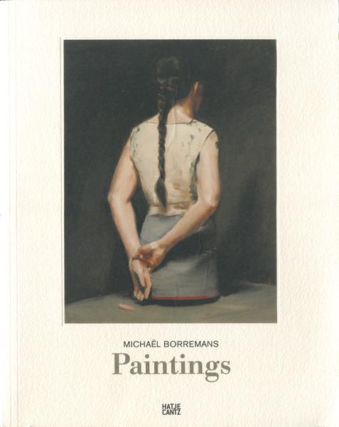 Michael Borremans: Paintings