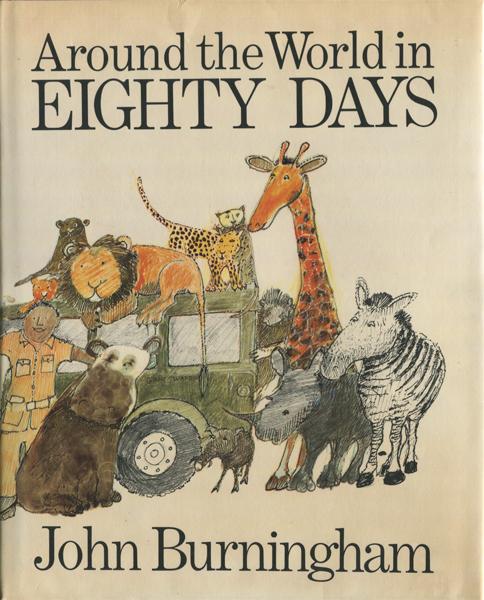 John Burningham: Around the World in Eighty Days