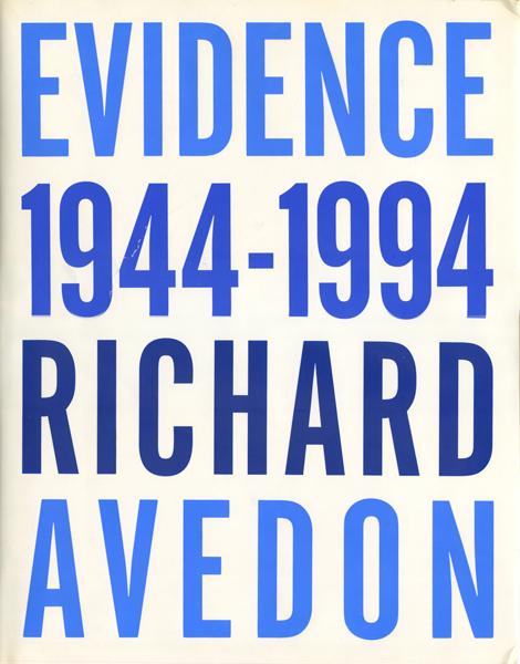 Richard Avedon: Evidence 1944-1994