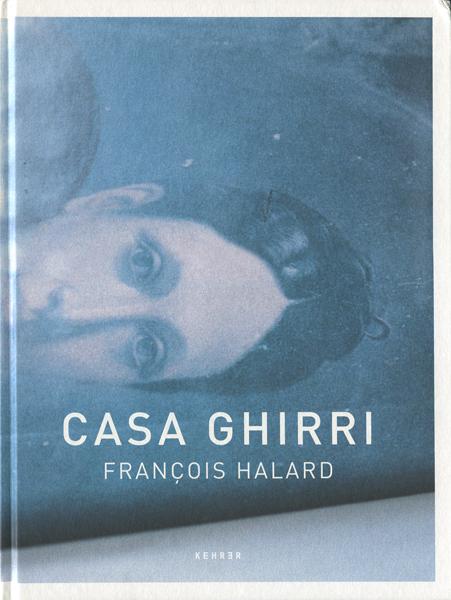 Francois Halard : CASA GHIRRI