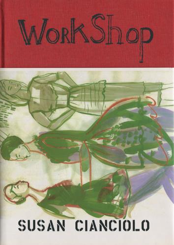 Susan Cianciolo: Work Shop