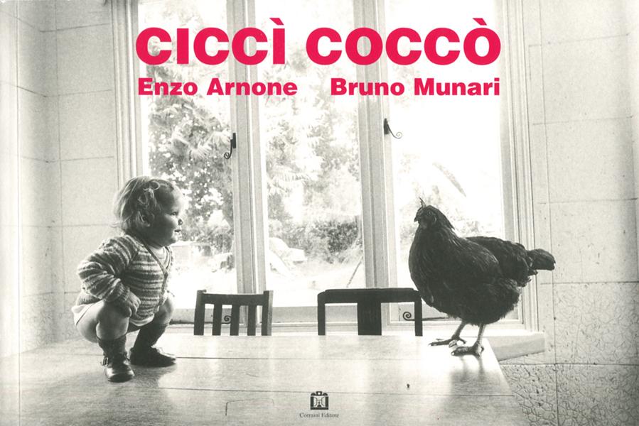 Bruno Munari + Enzo Arnone: CICCI COCCO