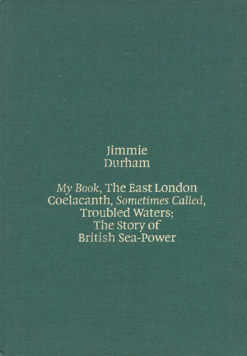 jimmie durham my book the east london