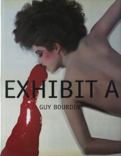 Guy Bourdin: Exhibit A