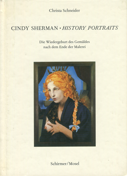 Cindy Sherman: History Portraits