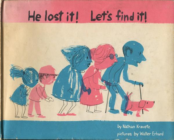 Nathan Kravetz & Walter Erhard : He lost it! Let's find it!
