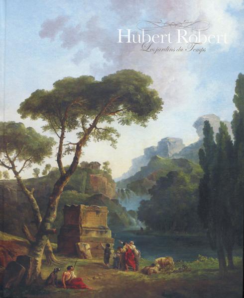 ユベール・ロベール—時間の庭 展 図録