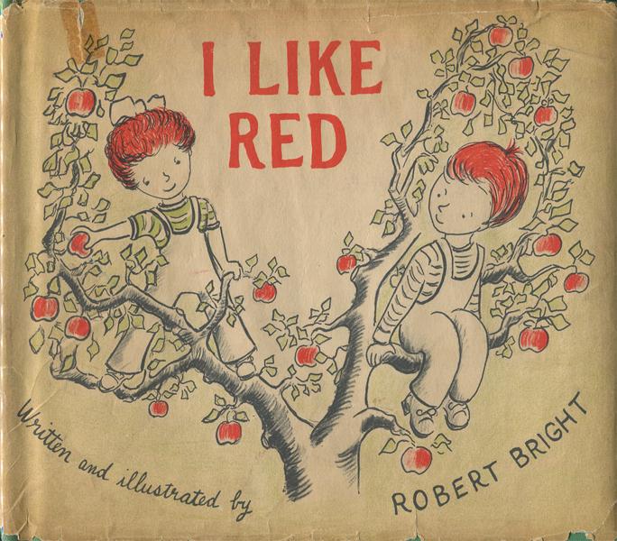 Robert Bright: I LIKE RED