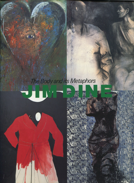 ジム・ダイン 展―身体の比喩