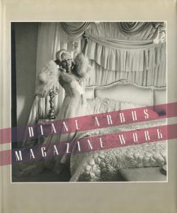 Diane Arbus: Magazine Work