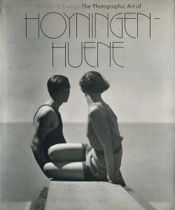 The Photographic Art of HOYNINGEN-HUENE