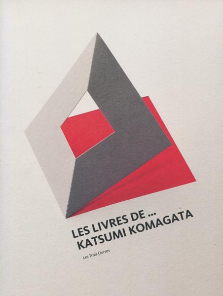LES LIVRES DE... KATSUMI KOMAGATA