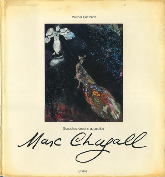 Marc Chagall gouaches, dessins, aquarelles