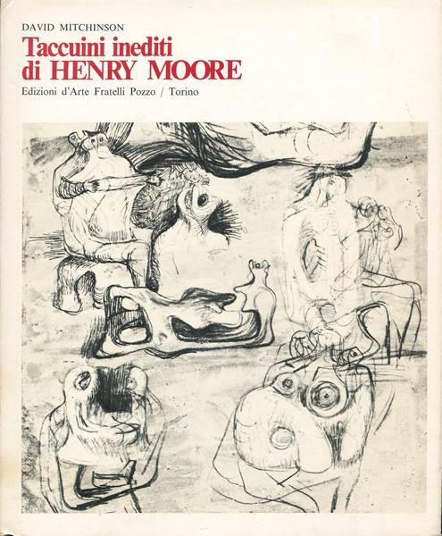 Taccuini inediti di HENRY MOORE