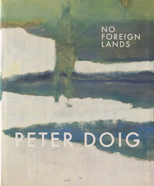 Peter Doig: No Foreign Lands