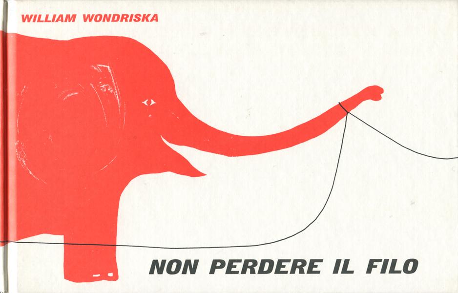William Wondriska: NON PERDERE IL FILO