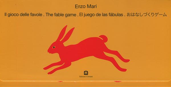 ENZO MARI: ll gioco delle favole. The fable game. El jeugo de las fabulas. おはなしづくりゲーム