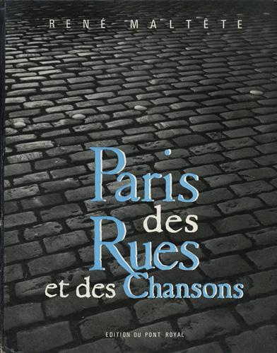 Rene Maltete: Paris des Rues et des Chansons
