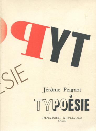 Jerome Peignot: Typoesie