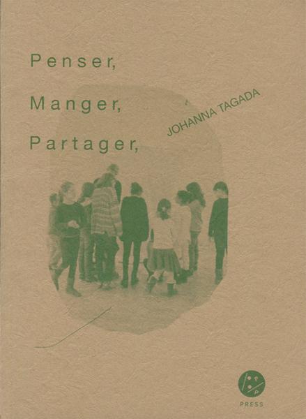 Johanna Tagada: Penser, Manger, Partager,