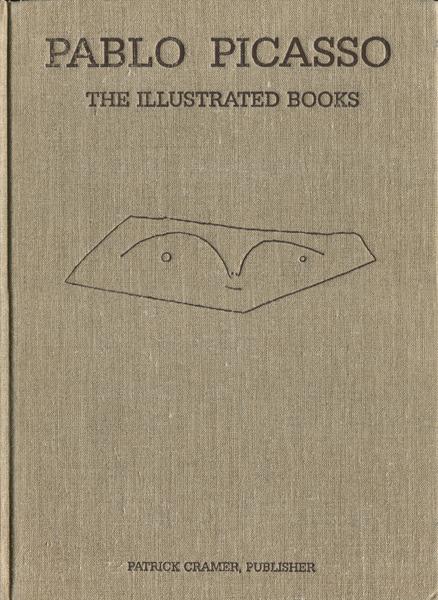 Pablo Picasso: The Illustrated Books