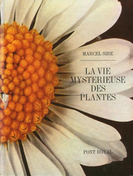 La Vie Mysterieuse des Plantes