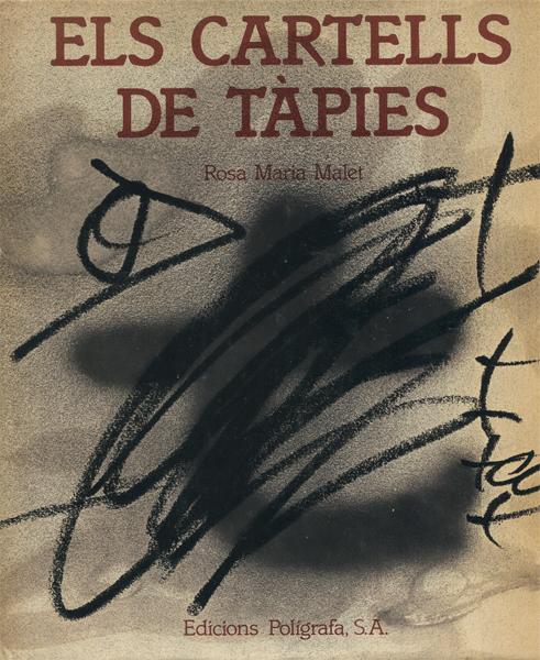 Rosa Maria Malet: ELS CARTELLS DE TAPIES