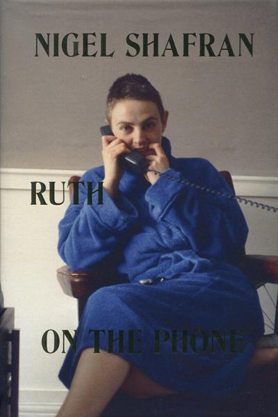 Nigel Shafran: Ruth on the Phone