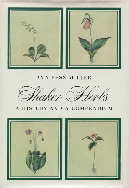 Shaker Herbs - a history and a compendium
