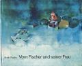 Erich Fuchs: Vom Fischer und seiner Frau