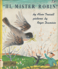 "Alvin Tresselt & Roger Duvoisin: ""Hi,Mister Robin!"""