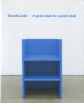 Donald Judd: A good chair is a good chair